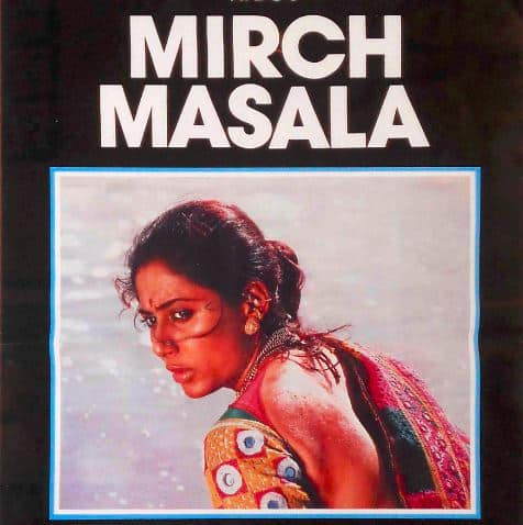 Mirch Masala, one of the finest Indian movies