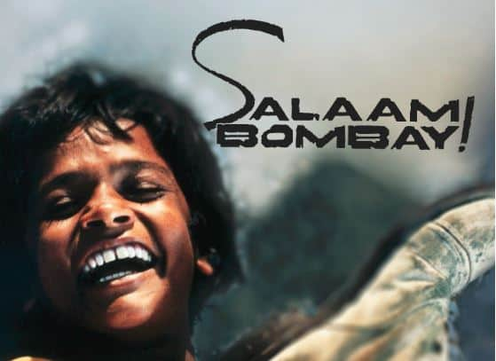 Salaam Bombay, one of the finest indian films also, Oscar-nominated